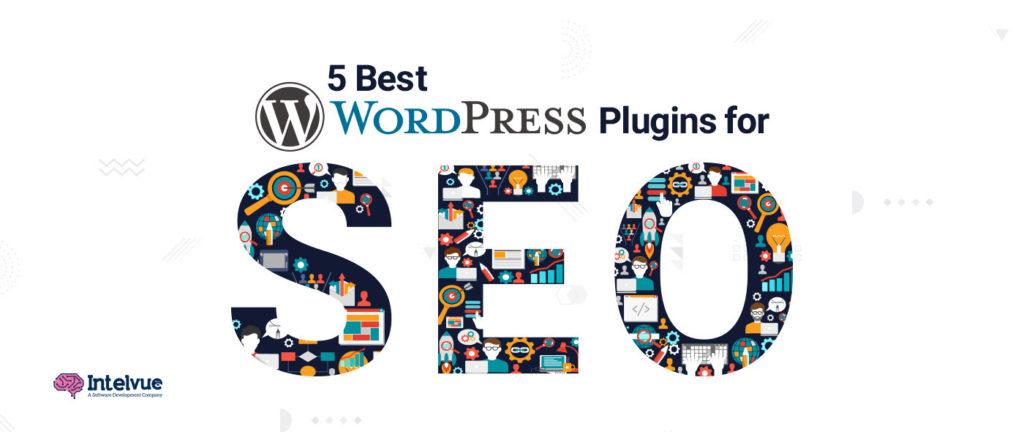 5 Best WordPress Plugins For SEO - 5 Best WordPress SEO Plugins - Intelvue
