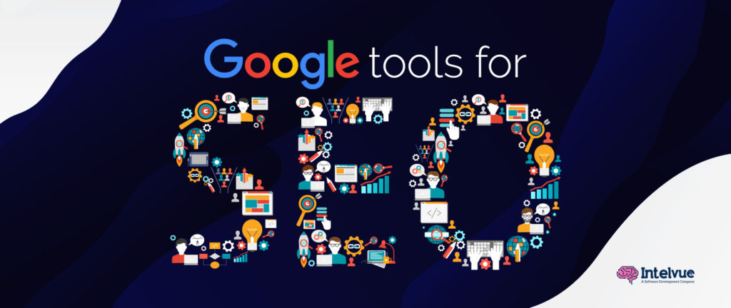 Top 10 Google Tools For Doing SEO for Your Website in 2020