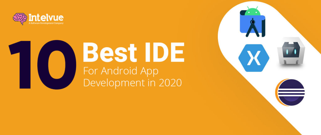 Best IDE For Android App Development