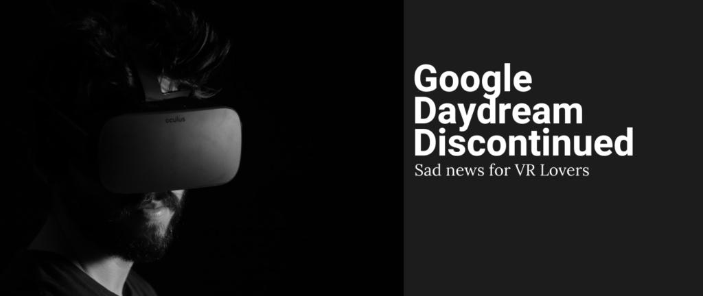 Google Daydream Discontinued