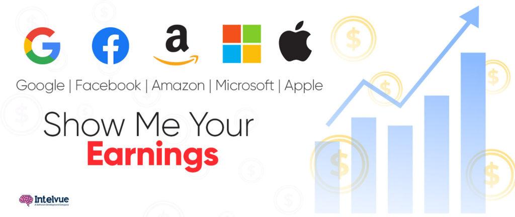 Google, Facebook, Amazon, Microsoft: Show Me Your Earnings