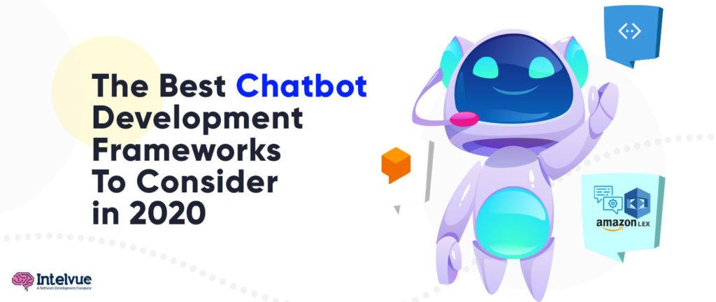 Best Chatbot Development Frameworks