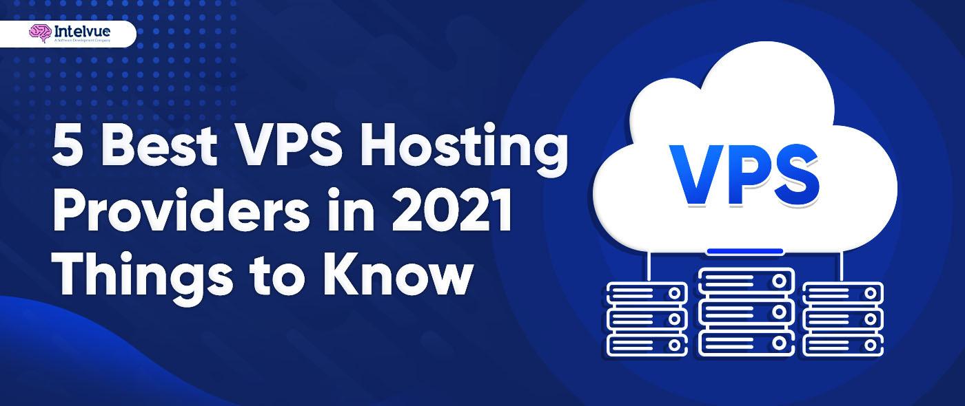 5 Best VPS Hosting Providers