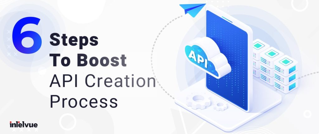 api creation process