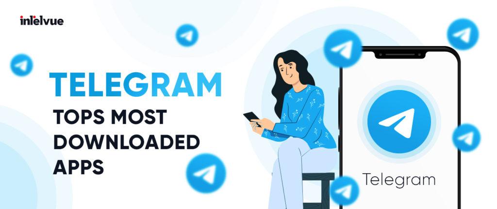 Telegram tops most downloaded apps
