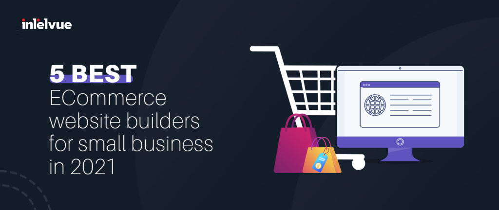 Best ECommerce Website Builders For Small Business